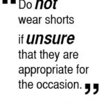 do not wear shorts if unsure that they are appropriate 150x150 Choosing A Shirt For Different Seasons