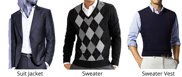 Suit Jacket, Sweater or Sweater Vest are Appropriate for Business Casual